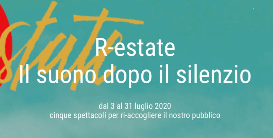 """""""R-estate"""" è la nuova iniziatica del Teatro Ristori di Verona che riapre i battenti dopo il Coronavirus."""